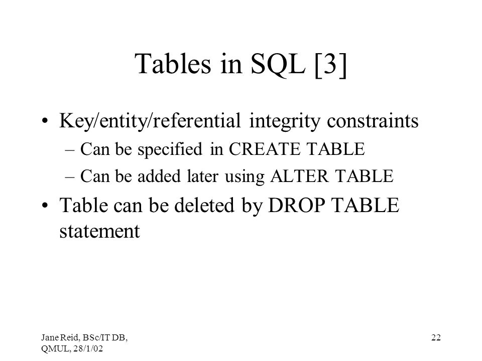 Tables in SQL [3] Key/entity/referential integrity constraints